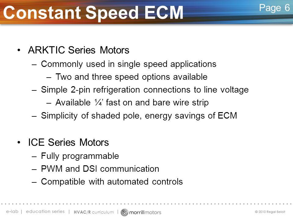 Constant Speed ECM ARKTIC Series Motors ICE Series Motors Page 6