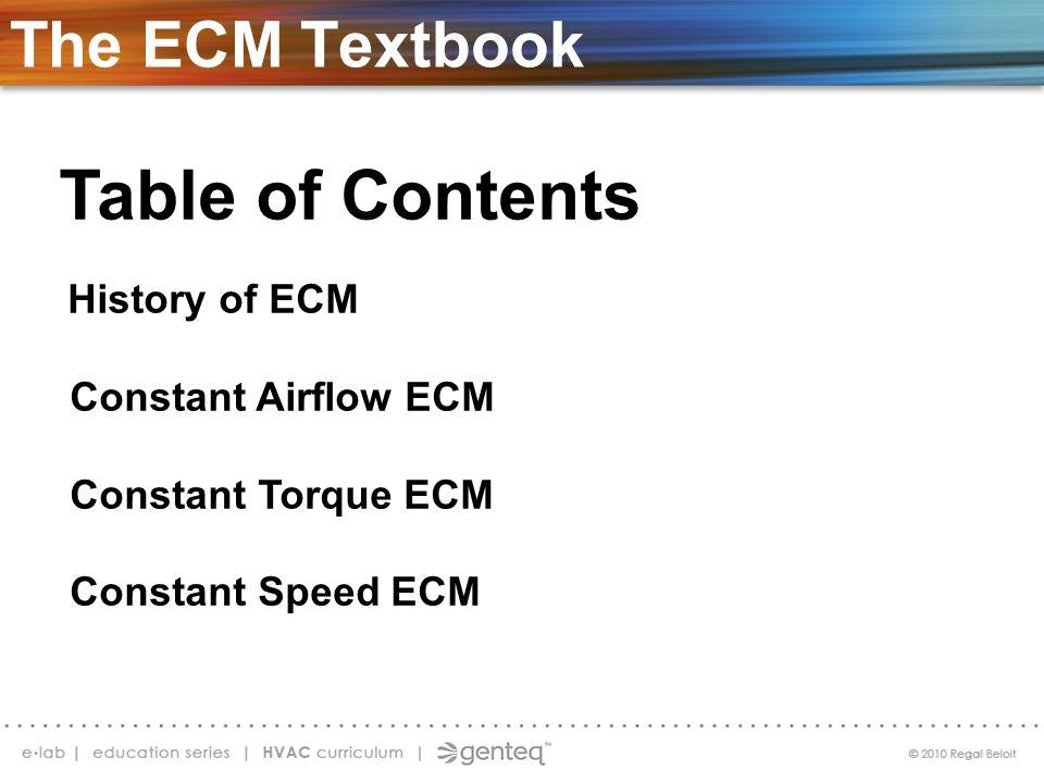 Table of Contents The ECM Textbook Constant Airflow ECM