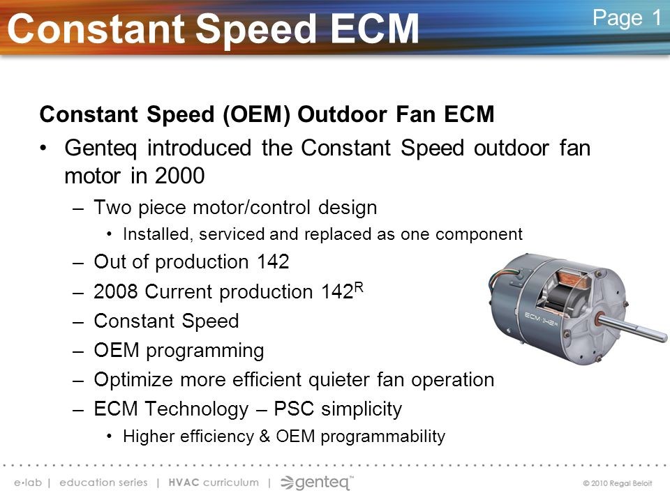 Constant Speed ECM Constant Speed (OEM) Outdoor Fan ECM