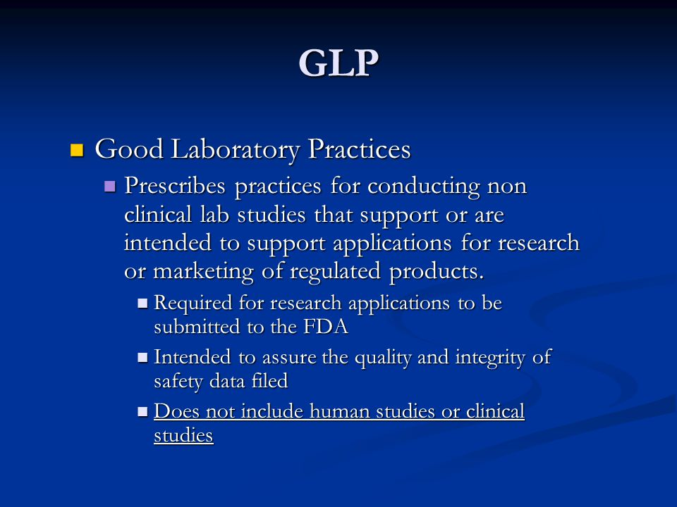 GLP Good Laboratory Practices