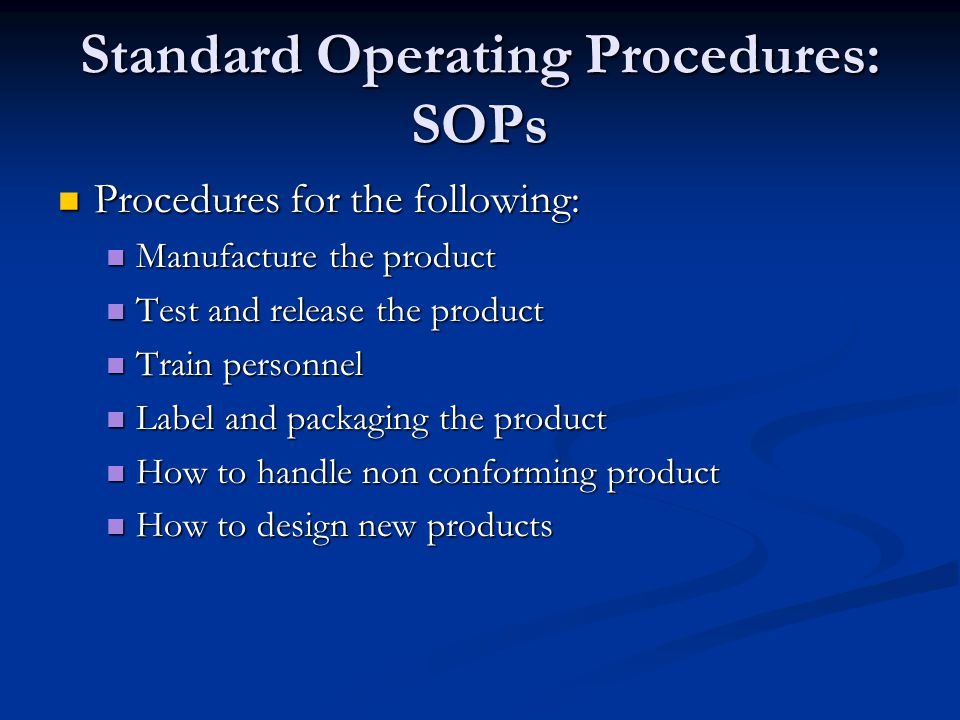 Standard Operating Procedures: SOPs
