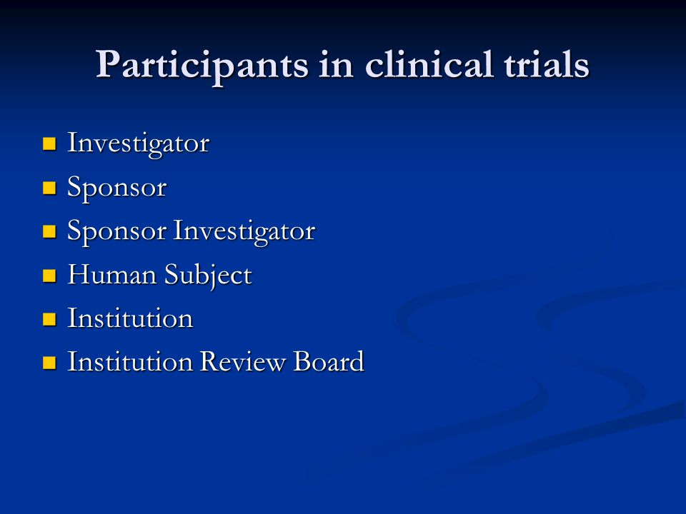 Participants in clinical trials