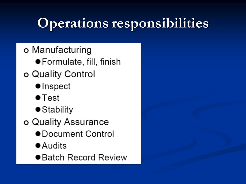 Operations responsibilities