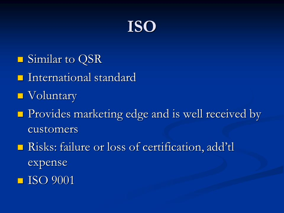 ISO Similar to QSR International standard Voluntary