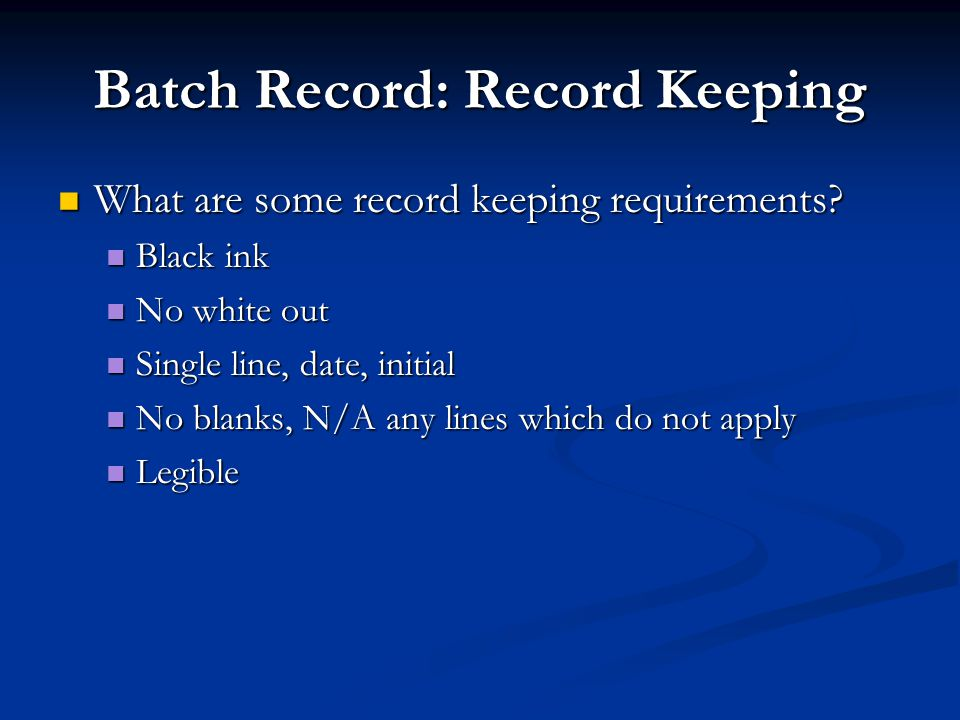 Batch Record: Record Keeping