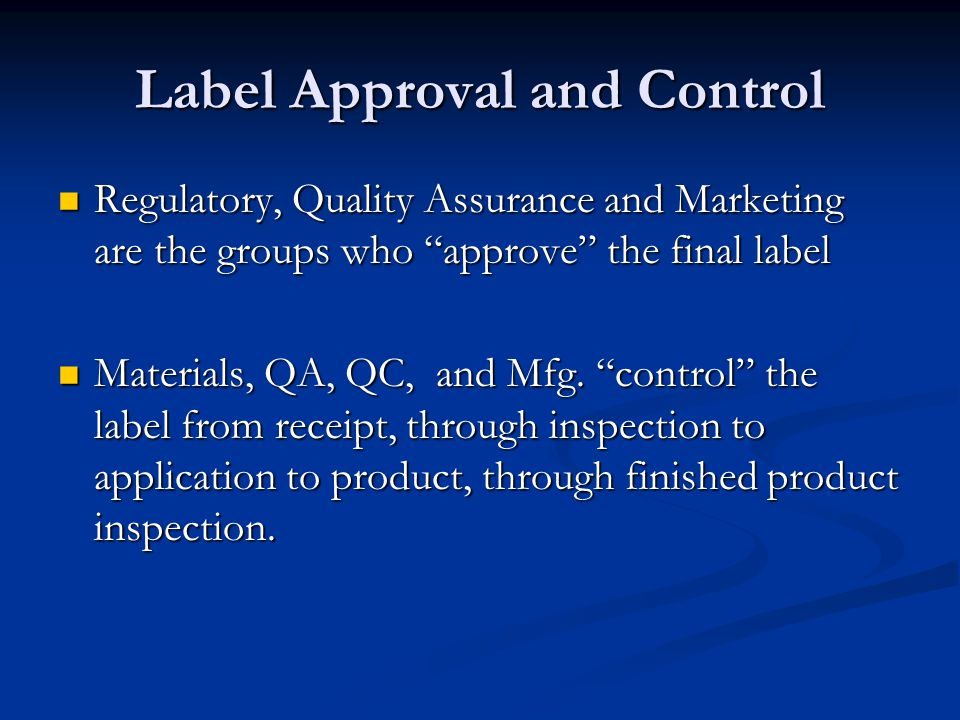 Label Approval and Control