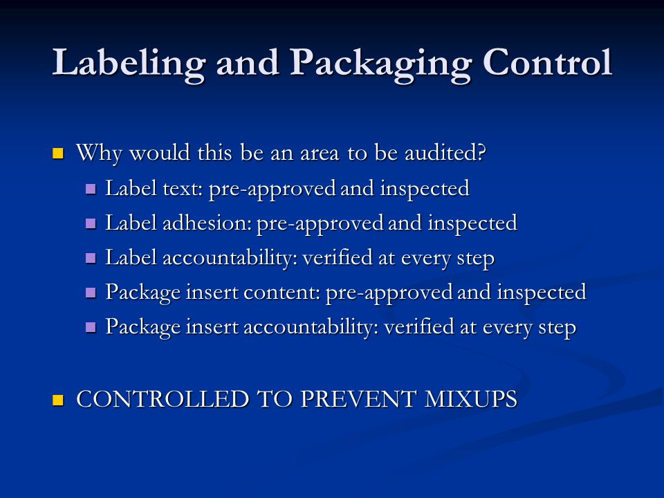 Labeling and Packaging Control