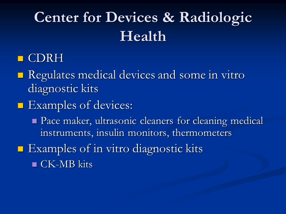 Center for Devices & Radiologic Health