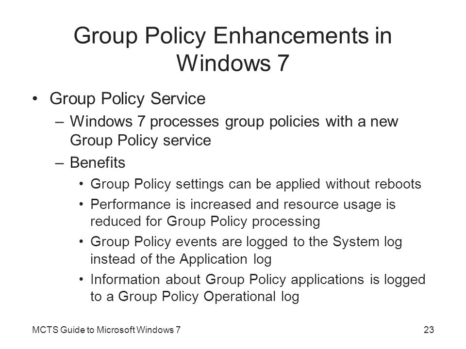 Group Policy Enhancements in Windows 7