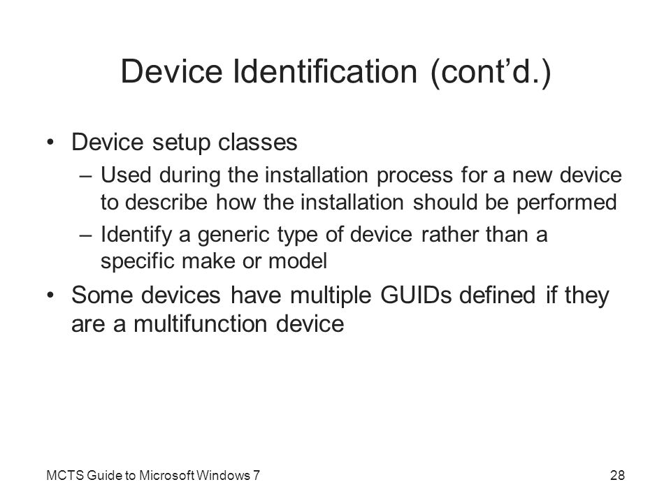 Device Identification (cont'd.)