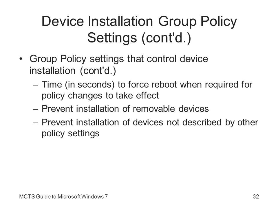 Device Installation Group Policy Settings (cont d.)
