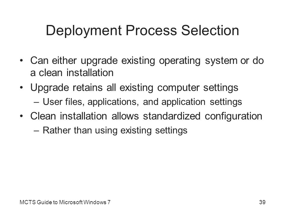 Deployment Process Selection