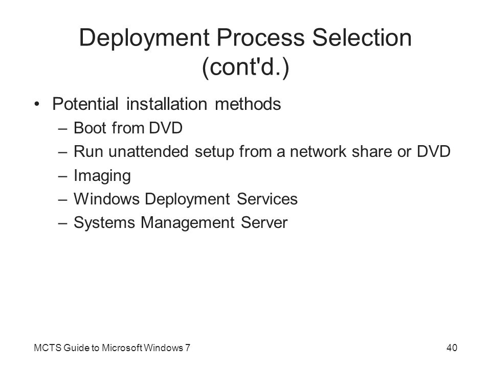 Deployment Process Selection (cont d.)