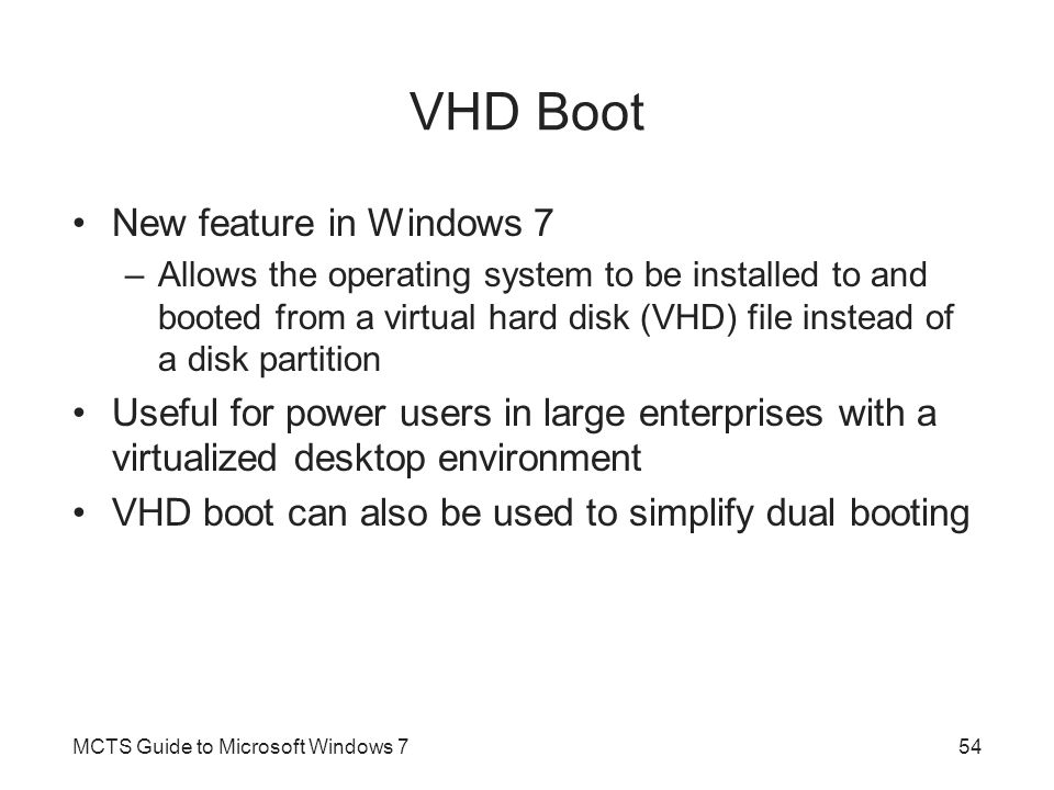 VHD Boot New feature in Windows 7