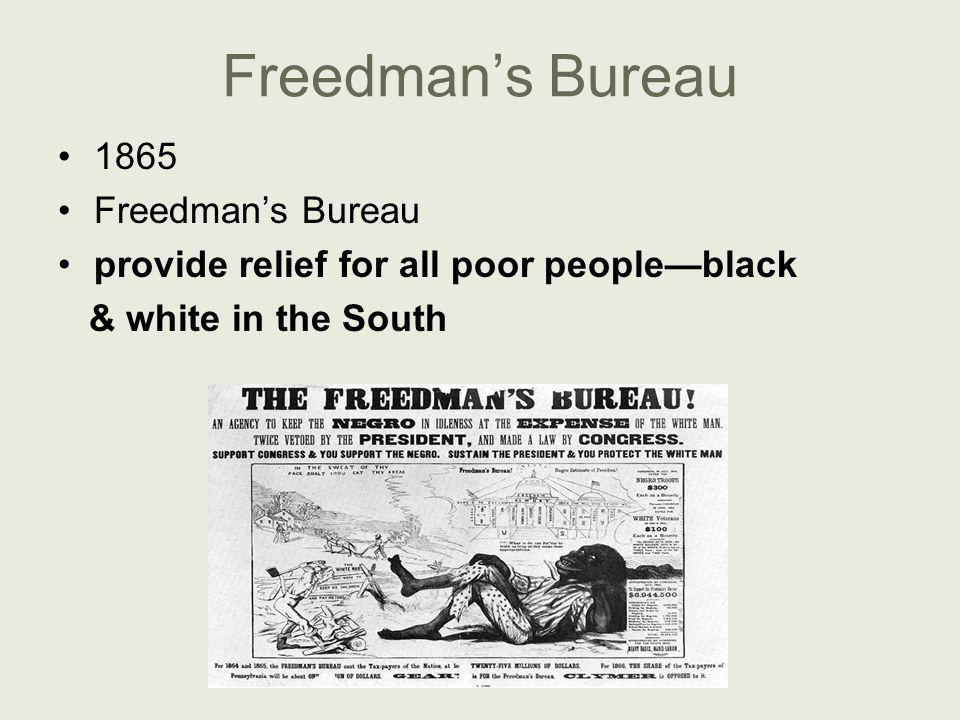 Freedman's Bureau 1865 Freedman's Bureau