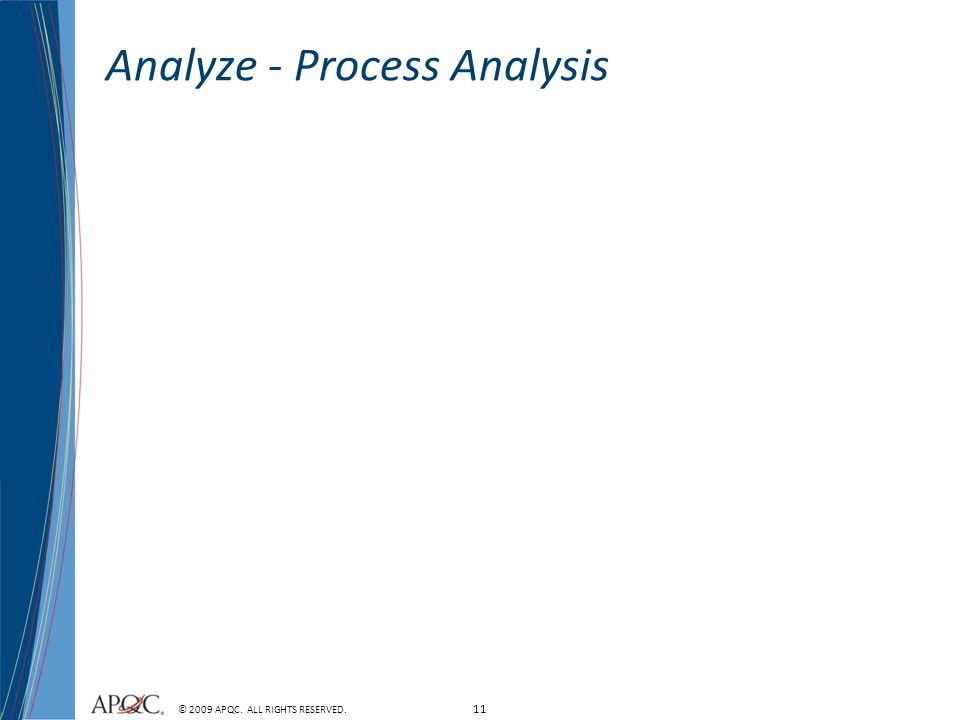 Analyze - Process Analysis