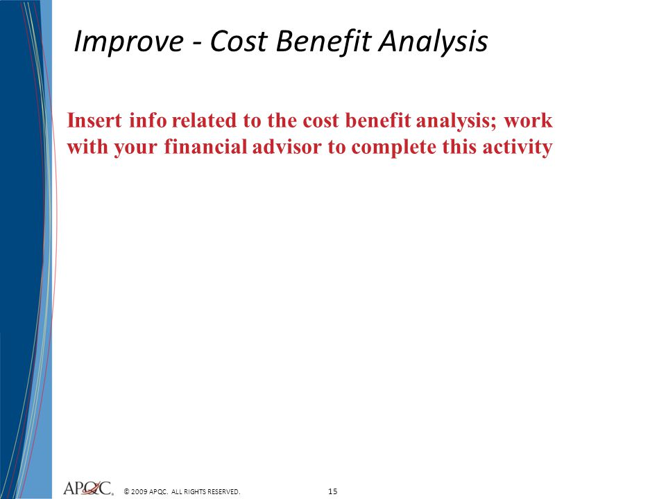 Improve - Cost Benefit Analysis
