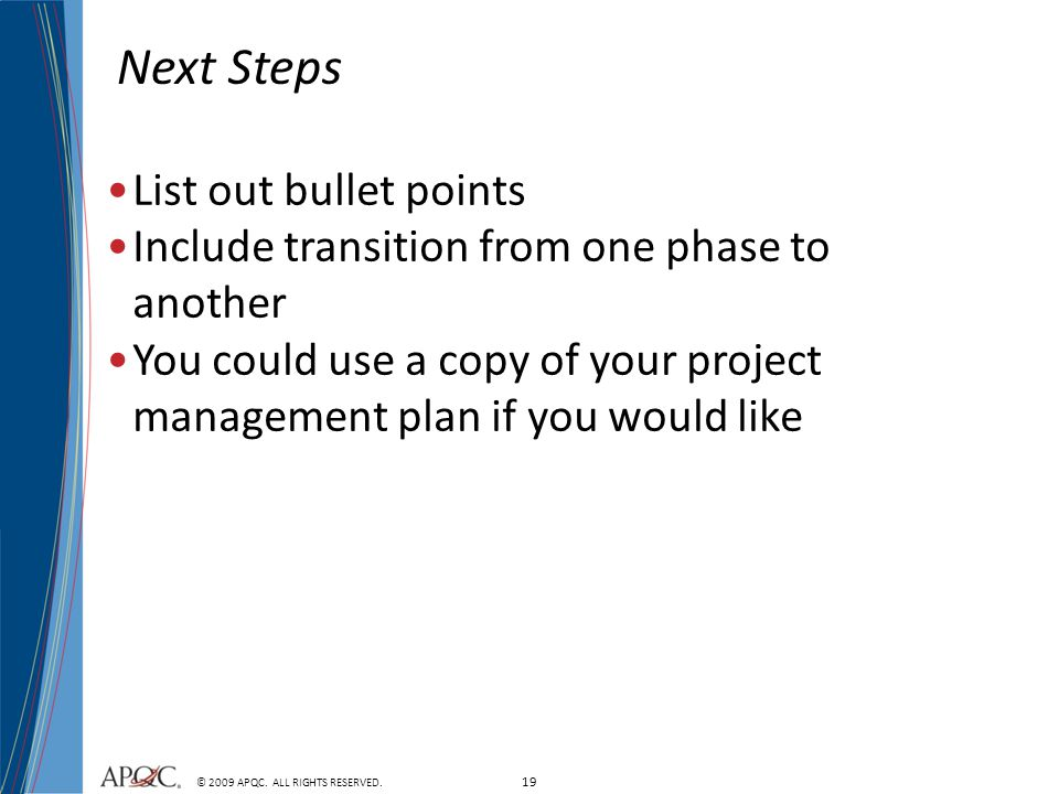 Next Steps List out bullet points