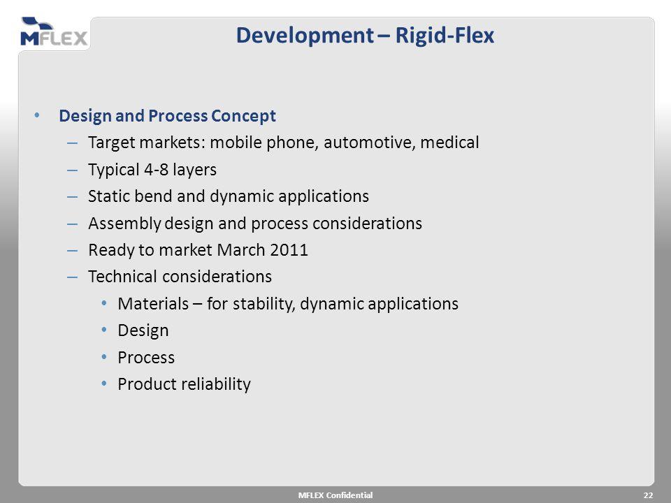 Development – Rigid-Flex