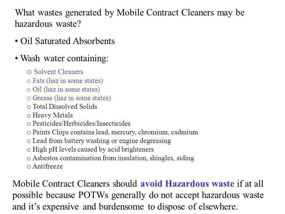 Oil Saturated Absorbents Wash water containing: