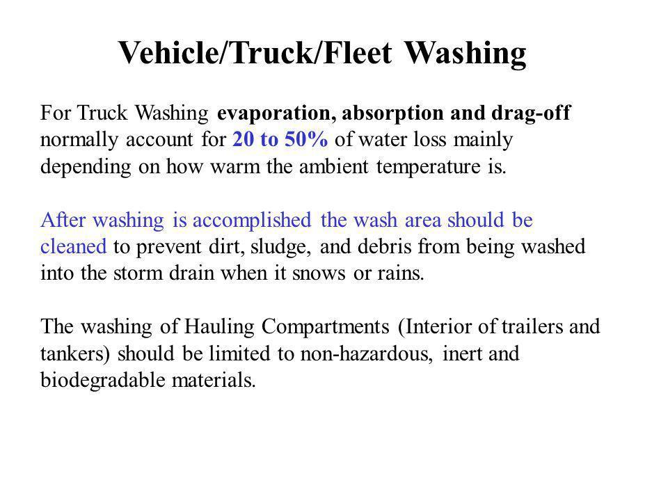 Vehicle/Truck/Fleet Washing