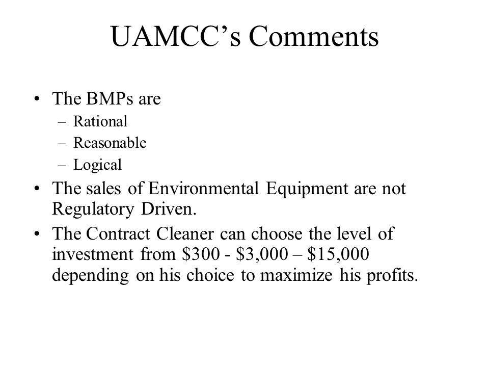 UAMCC's Comments The BMPs are