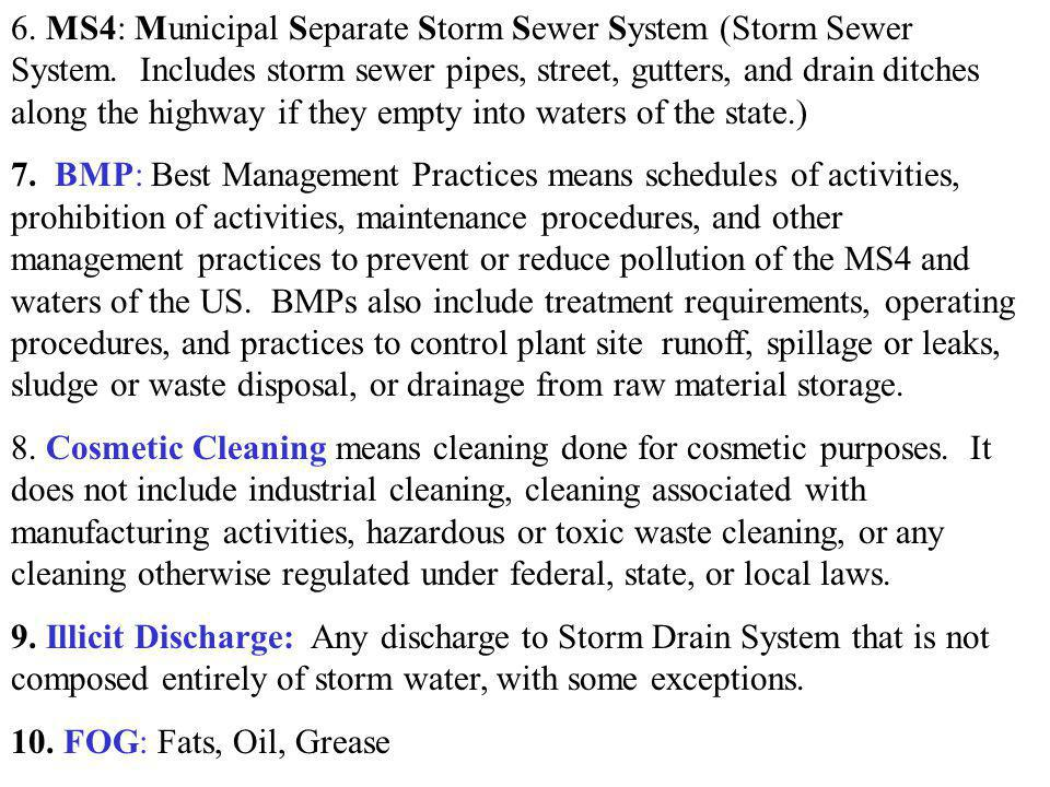6. MS4: Municipal Separate Storm Sewer System (Storm Sewer System
