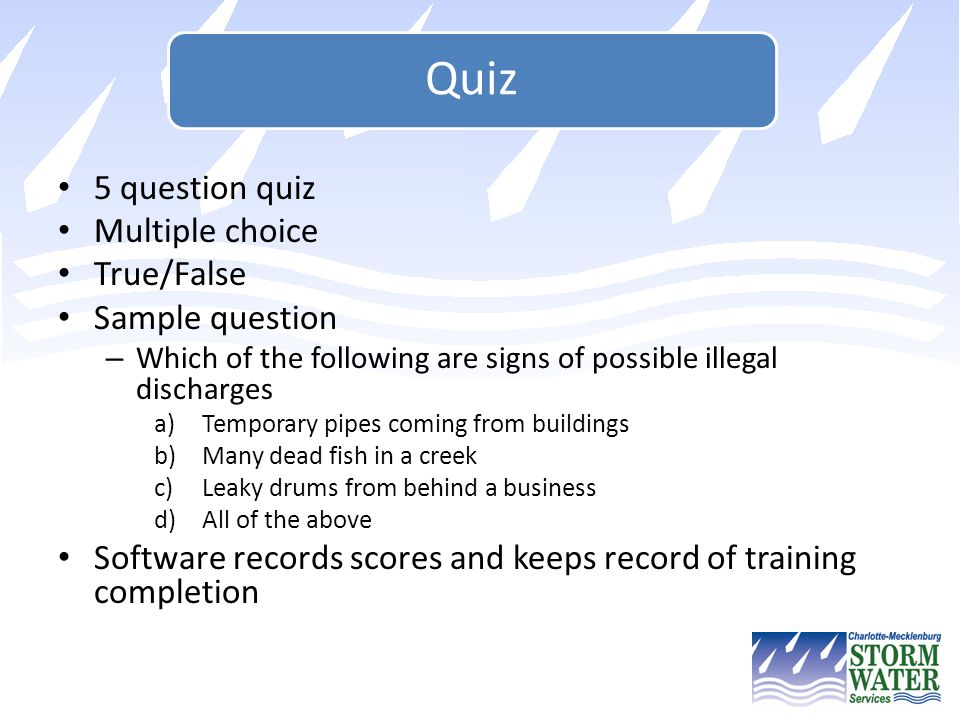 Software records scores and keeps record of training completion