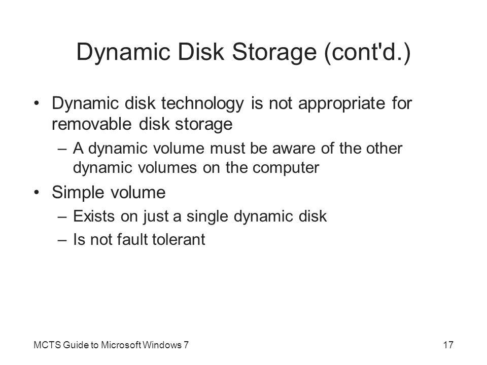 Dynamic Disk Storage (cont d.)