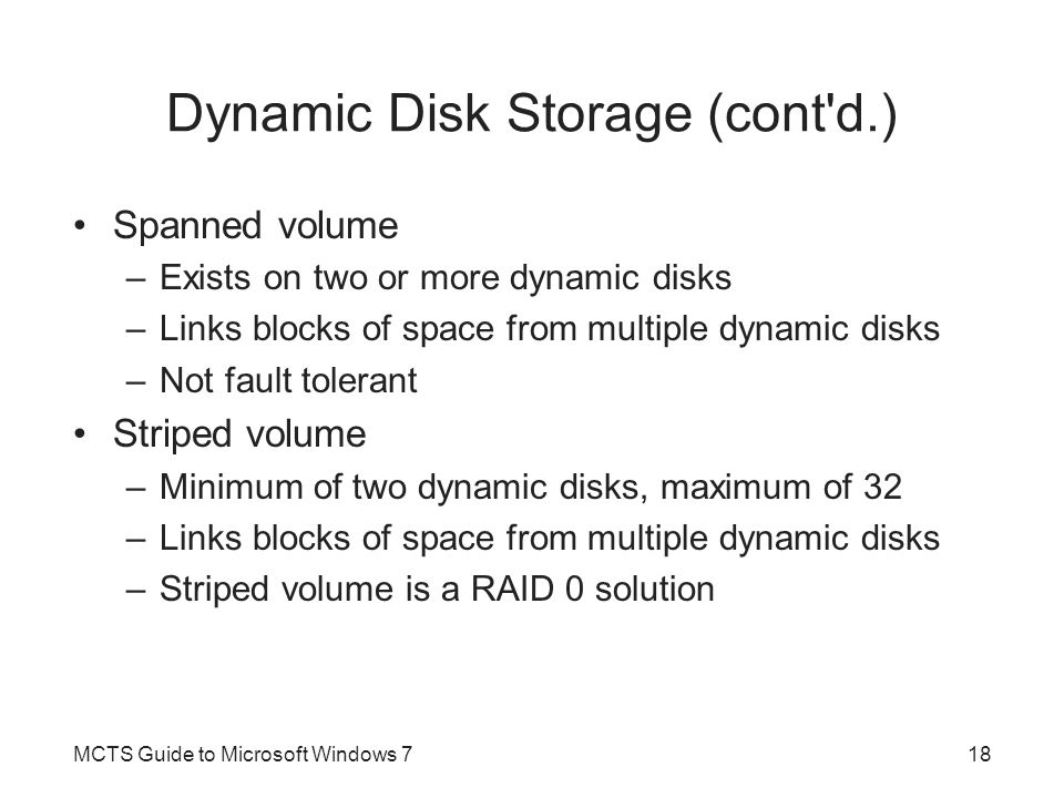 Dynamic Disk Storage (cont d.)