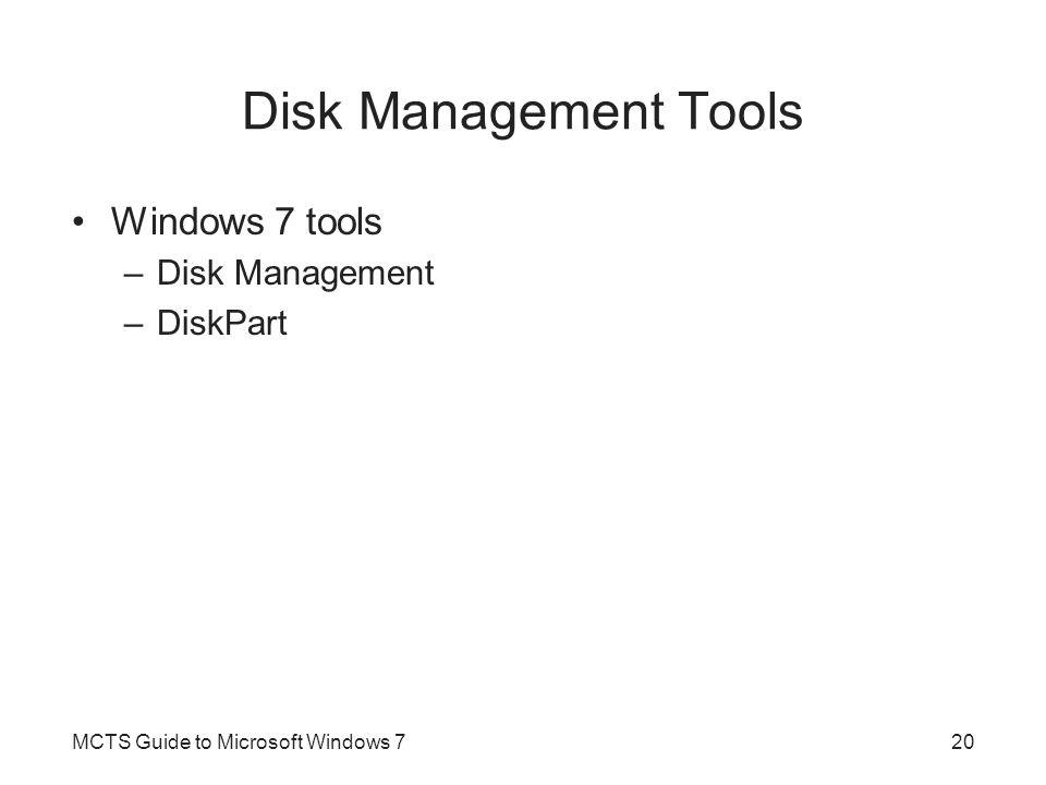 Disk Management Tools Windows 7 tools Disk Management DiskPart