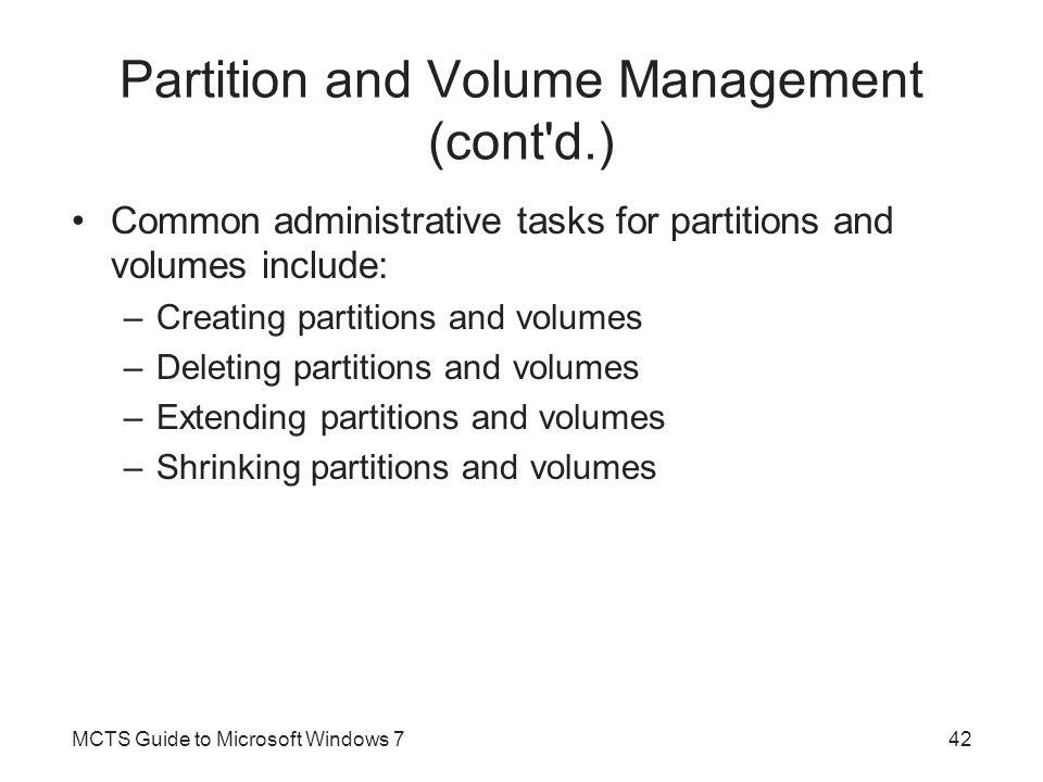 Partition and Volume Management (cont d.)
