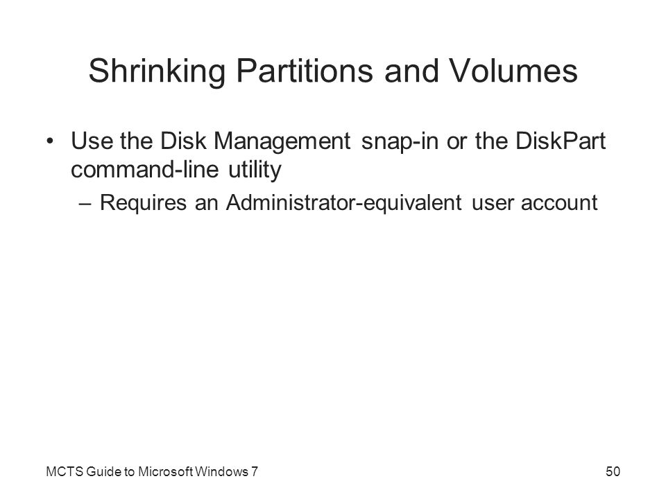 Shrinking Partitions and Volumes