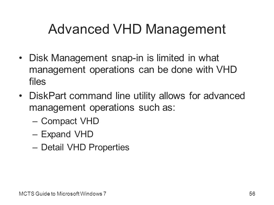 Advanced VHD Management