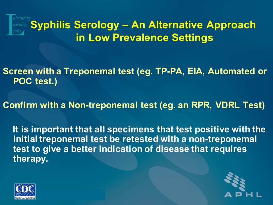 Syphilis Serology – An Alternative Approach in Low Prevalence Settings