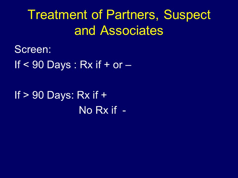 Treatment of Partners, Suspect and Associates