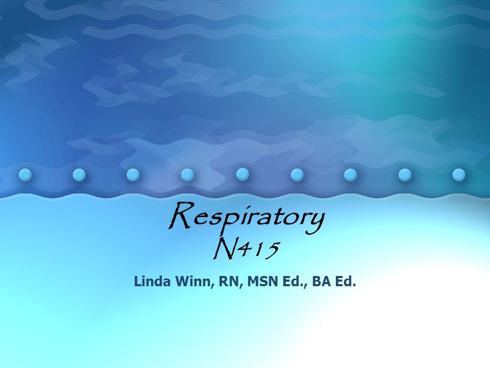 Linda Winn, RN, MSN Ed., BA Ed.
