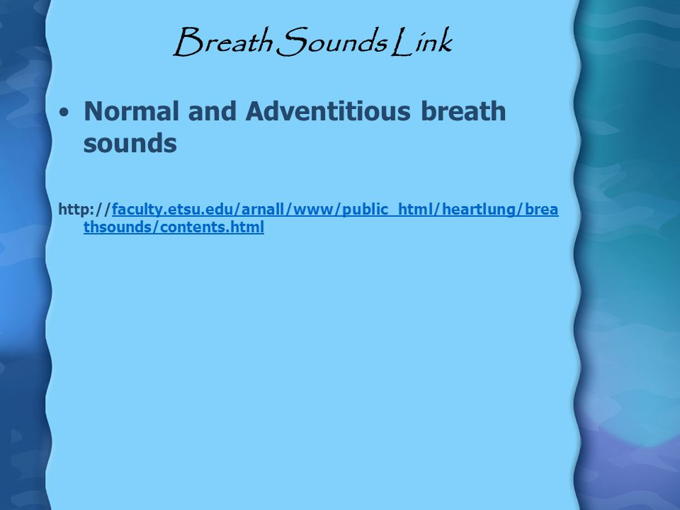 Breath Sounds Link Normal and Adventitious breath sounds