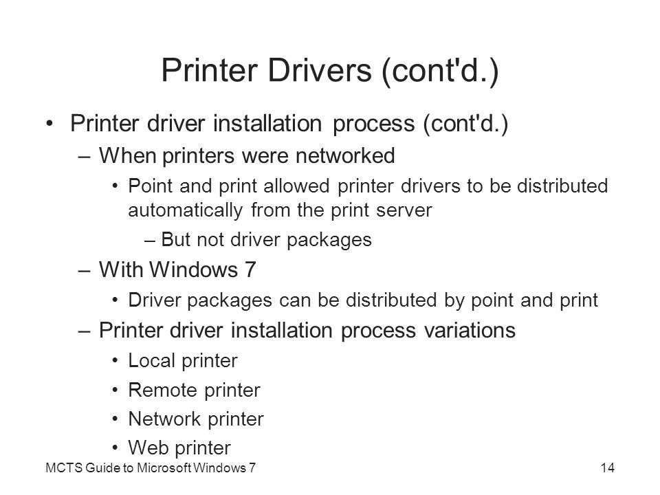 Printer Drivers (cont d.)