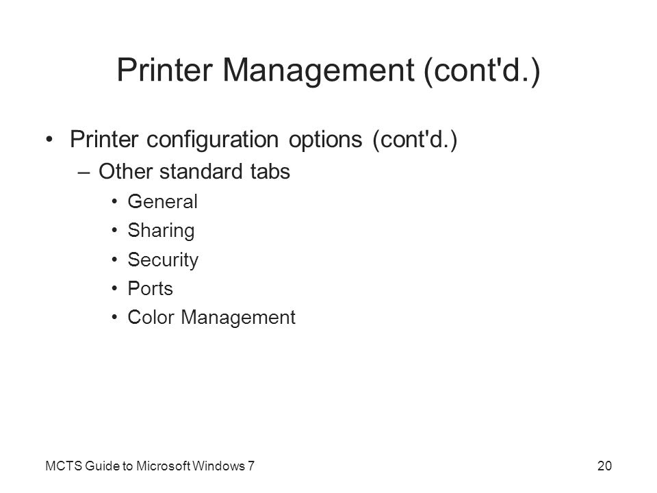 Printer Management (cont d.)