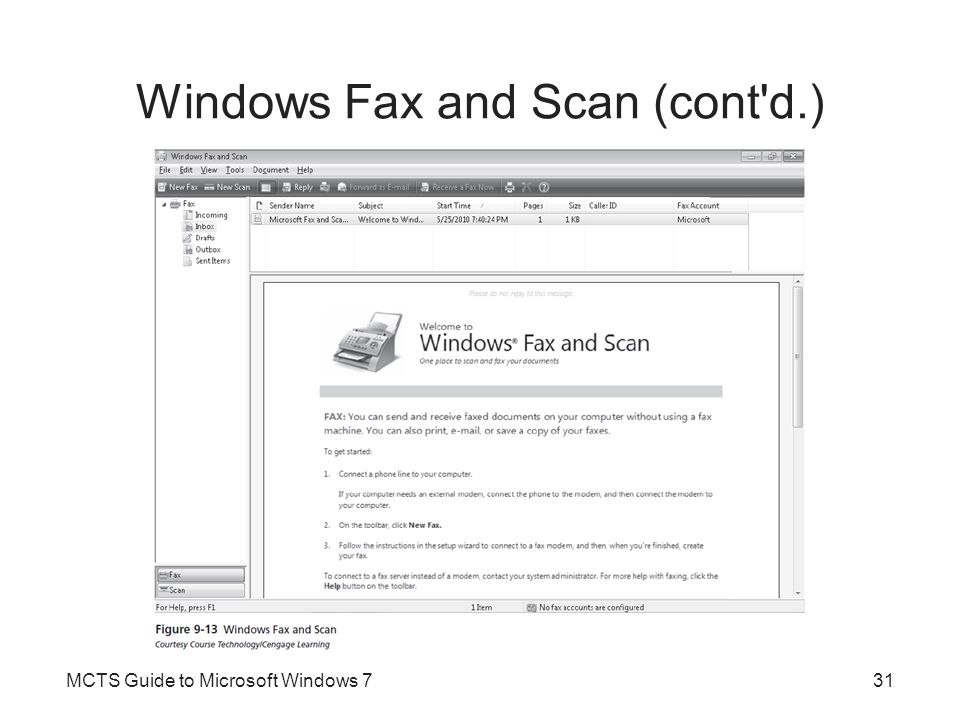 Windows Fax and Scan (cont d.)
