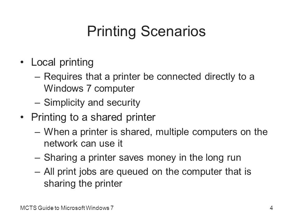 Printing Scenarios Local printing Printing to a shared printer