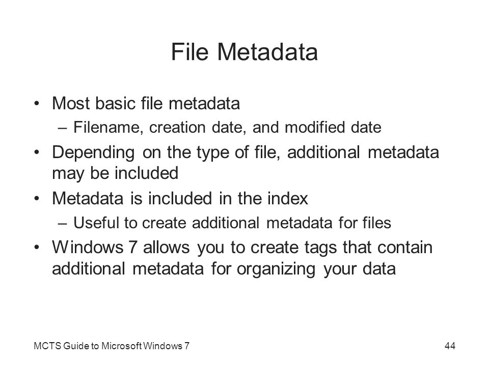 File Metadata Most basic file metadata
