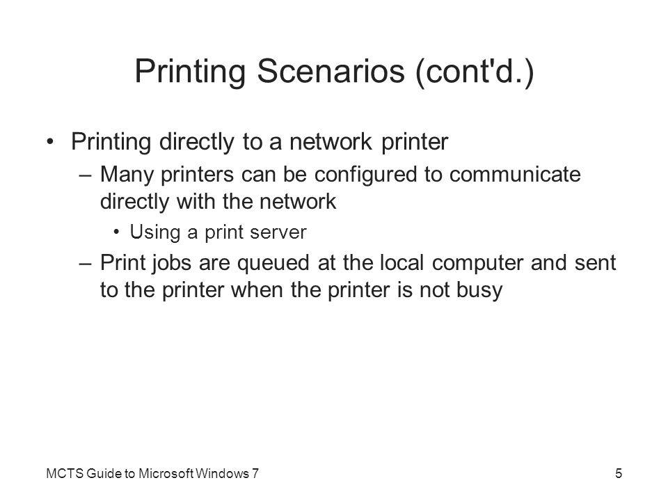 Printing Scenarios (cont d.)
