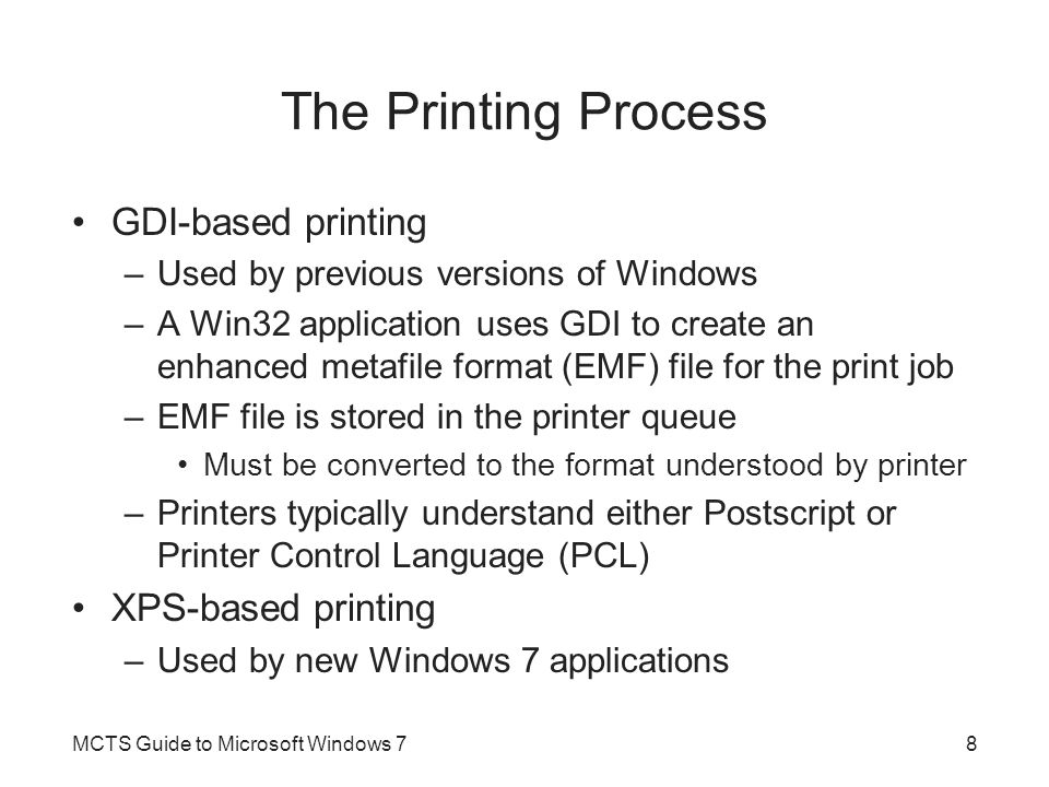 The Printing Process GDI-based printing XPS-based printing