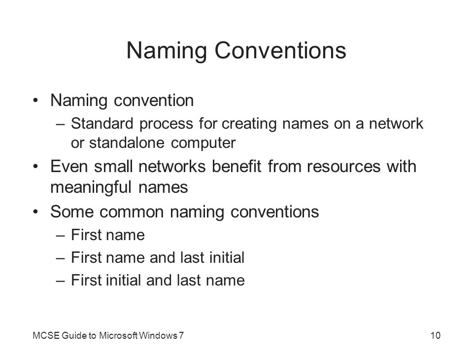 Naming Conventions Naming convention