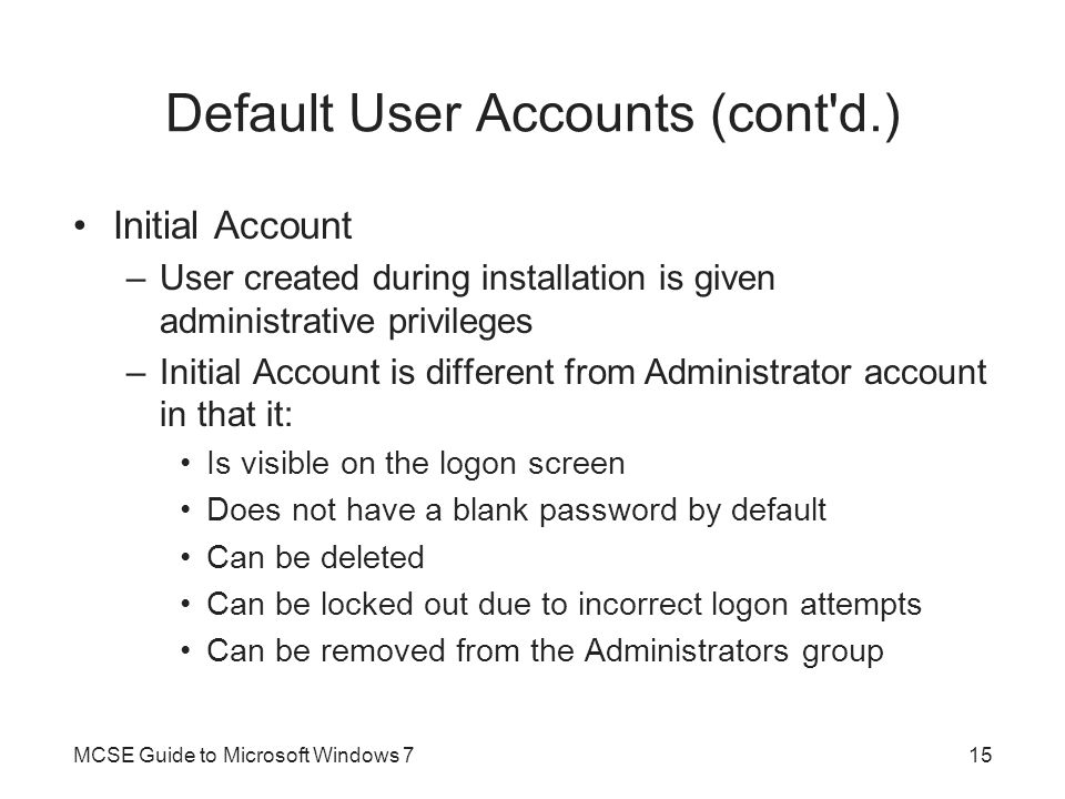 Default User Accounts (cont d.)