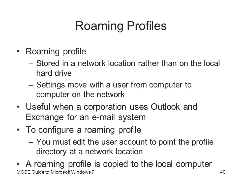 Roaming Profiles Roaming profile