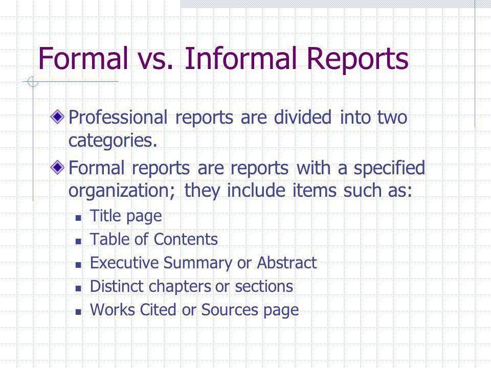 Formal vs. Informal Reports