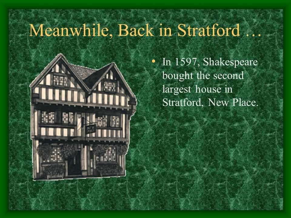 Meanwhile, Back in Stratford …